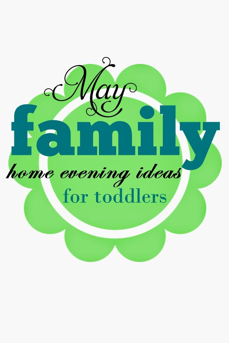 Family Home Evening for toddlers can be a challenge.  The best solution is short, fun, and sweet!