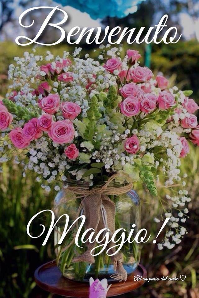 Benvenuto Maggio! #maggio
