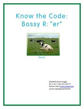 """This is a great multisensory lesson based on the principles of Orton Gillingham.  The focus is r-controlled / bossy  """"er."""" There are numerous activities in this packet to support understanding of r-controlled words.     R-Controlled/Bossy R (both terms are used interchangeably) include: ar, er, ir, or, and ur."""