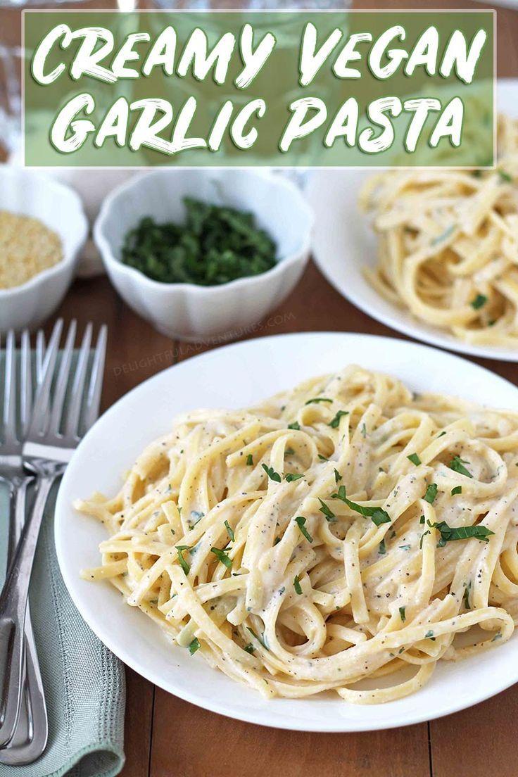 Creamy Vegan Garlic Pasta