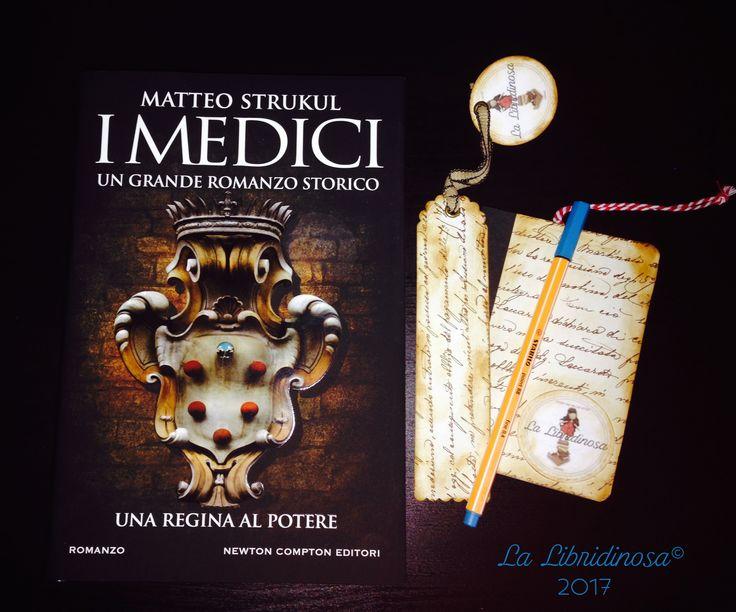 """Recensione de """"I Medici. Una regina al potere"""" di Matteo Strukul pubblicato da Newton Compton #recensione #imedici #unareginaalpotere #matteostrukul #newtoncompton #lalibridinosa"""