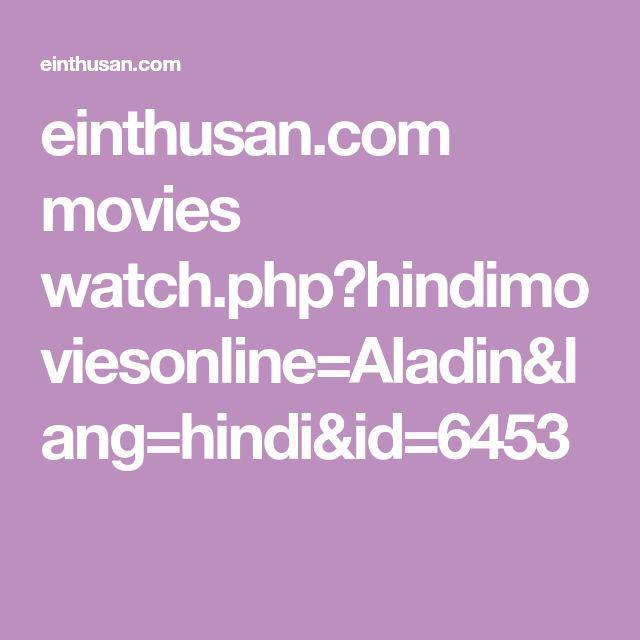einthusan.com movies watch.php?hindimoviesonline=Aladin&lang=hindi&id=6453