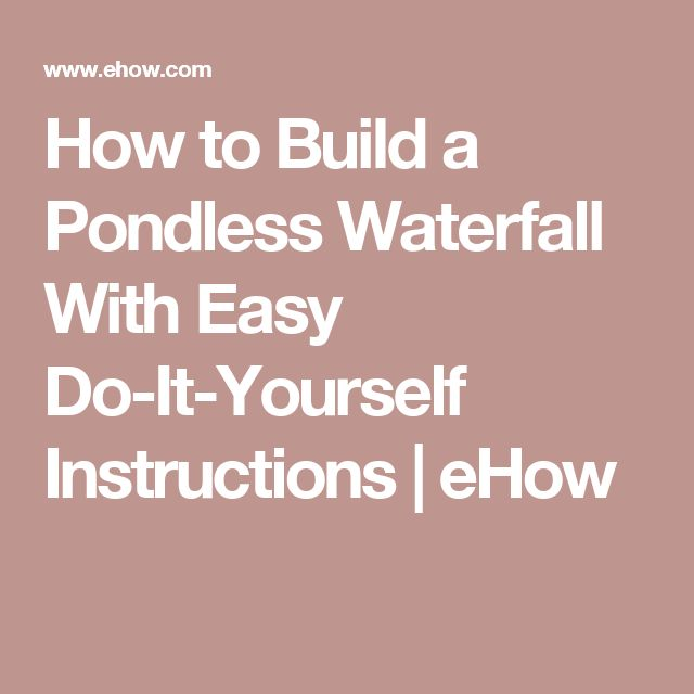 How to build a pondless waterfall with easy do it yourself for Do it yourself pond