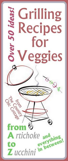 Grilling Recipes for Vegetables -- over 50 ideas for summer side dishes!  Get inspiration from over 50 grilled recipes for everything from a...