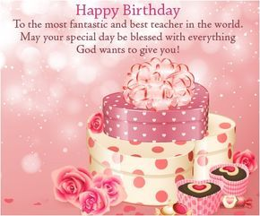 Happy Birthday Wishes For Teacher Images Messages And Quotes