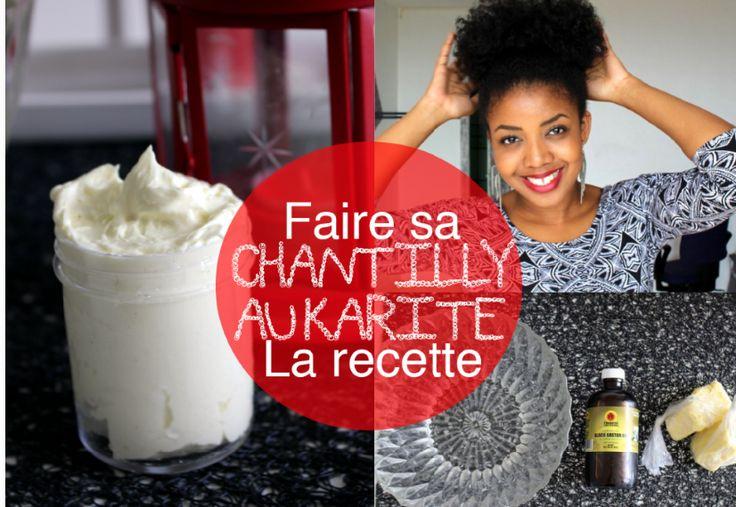 recette chantilly karité cheveux crépus
