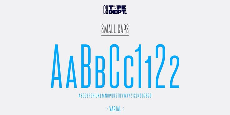 Small caps sample of Varial, extra-condensed Opentype™ sans-serif with small caps, extended character set (european languages support) and extra features (fractions, ligatures and alternatives). Made by Cloud9 Type Dept.