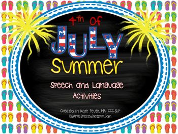 $ Summer and 4th of July Independence Day Speech & Language Activity Pack (CCSS)