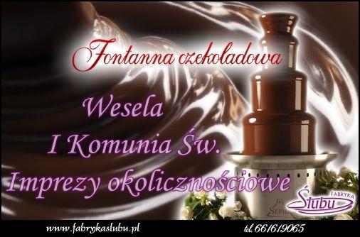 Fontanna czekoladowa wesela imprezy okolicznościowe , studniówki, komunie, sylwester, dni miasta, urodziny itp. www.fabrykaslubu.pl