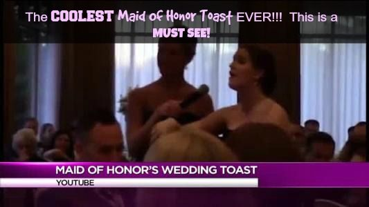 WOW!!!  BEST Maid of Honor Toast EVER!  She Made The Local Rochester News - You Gotta Watch!!!!
