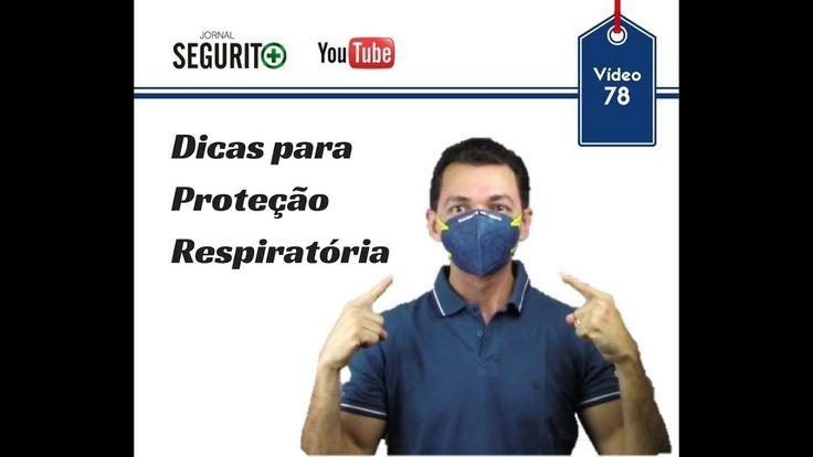 Vd. 78 - Dicas para proteção respiratória