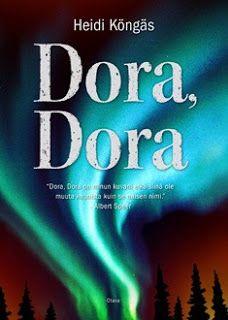 Kirja vieköön!: Heidi Köngäs - Dora, Dora