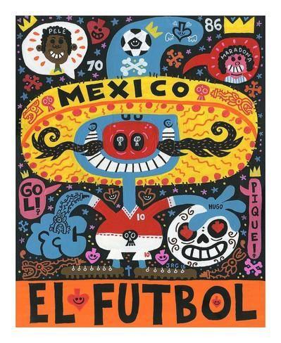 La Mascota del Mundial Posters par Jorge R. Gutierrez sur AllPosters.fr
