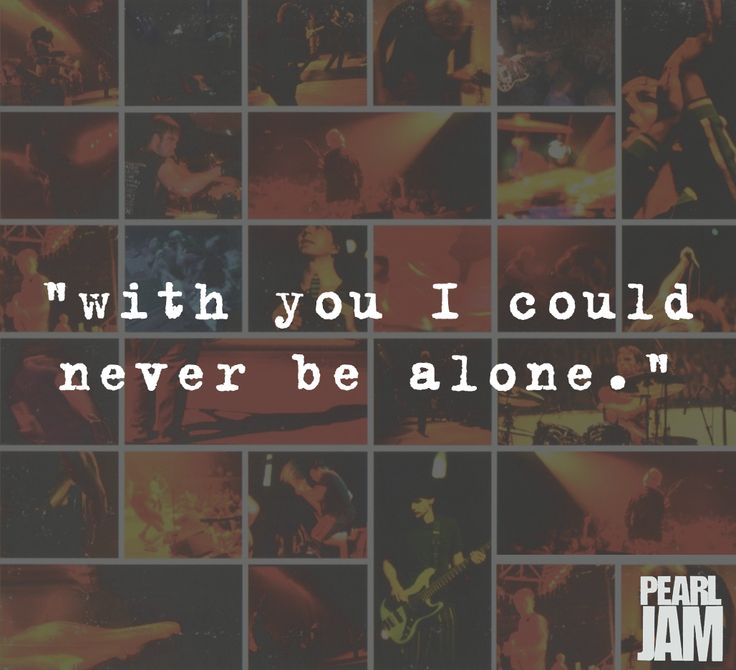 """with you I could never be alone."""