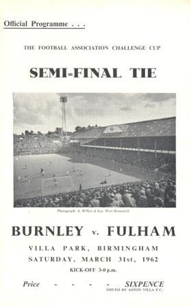 1962 F.A. Cup Semi-Final Burnley v Fulham official programme 31/03/1962