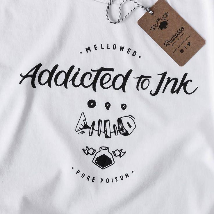 ADDICTED TO INK   20% off with the code IGERS #teeshirt #tshirt #tee #whitetshirt #ink #inkwork