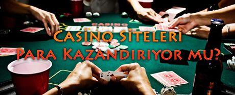 Casino Siteleri Para Kazandırıyor mu?