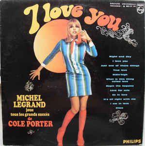 Michel Legrand - I Love You (Vinyl, LP, Album) at Discogs
