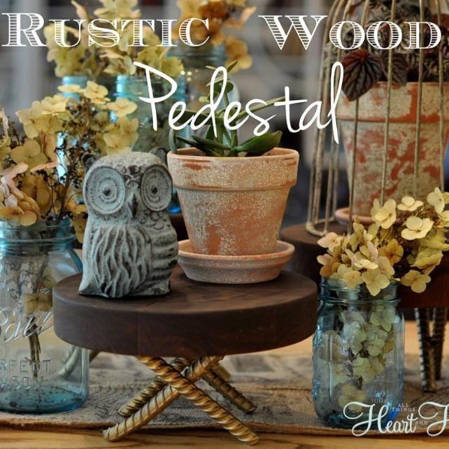 {DIY Rustic Wood Pedestal!}