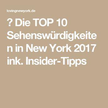 ✅ Die TOP 10 Sehenswürdigkeiten in New York 2017 ink. Insider-Tipps