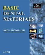 Basic Dental Materials (English) 3rd Edition on  http://www.bookchums.com/book/basic-dental-materials/9788184489217/NzYxNzk=.html