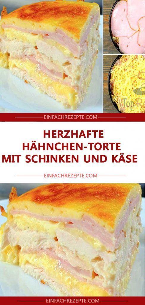 Herzhafte Hähnchen-Torte mit Schinken und Käse …