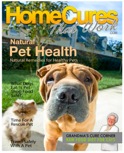 Natural Pet Health issue from Home Cures That Work - the most complete source of natural health care, vaccine information, holistic diet advice and much more.