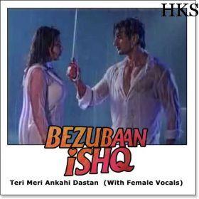 Name of Song - Teri Meri Ankahi Dastan (With Female Vocals) Album/Movie Name - Bezubaan Ishq Name Of Singer(s) - Mohit Chauhan, Shreya Ghoshal Released in Year - 2015 Music Director of Movie - Rupesh Verma Movie Cast - Mugdha Godse, Sneha Ullal, Nishant Malkani visit us :- http://hindikaraokesongs.com/teri-meri-ankahi-dastan-with-female-vocals-bezubaan-ishq.html