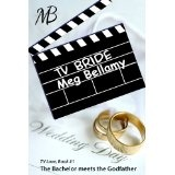 TV Bride (TV Love) (Kindle Edition)By Meg Bellamy