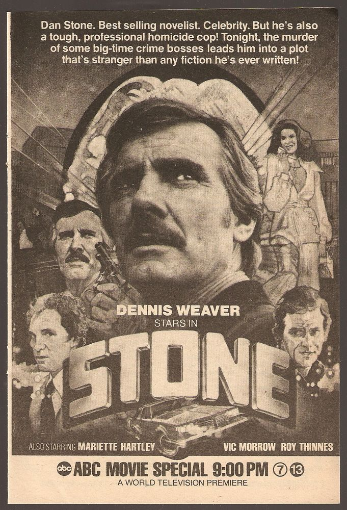 """1979 tv movie ad ~ Dennis Weaver, Vic Morrow, Roy Thinnes in """"STONE"""""""