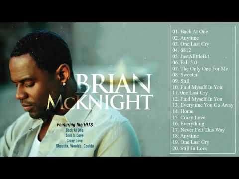 Best Songs Ever of BRIAN MCKNIGHT - Top 30 Songs of All Time