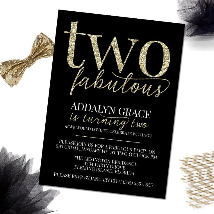 PRINTABLE Two Fabulous Invitation, 2nd Birthday Invitation, Glamorous 2nd Birthday, Gold Faux Glitter, Black & Gold, DIY Printable, 5x7 by LittleHamCollection on Etsy https://www.etsy.com/listing/480383969/printable-two-fabulous-invitation-2nd