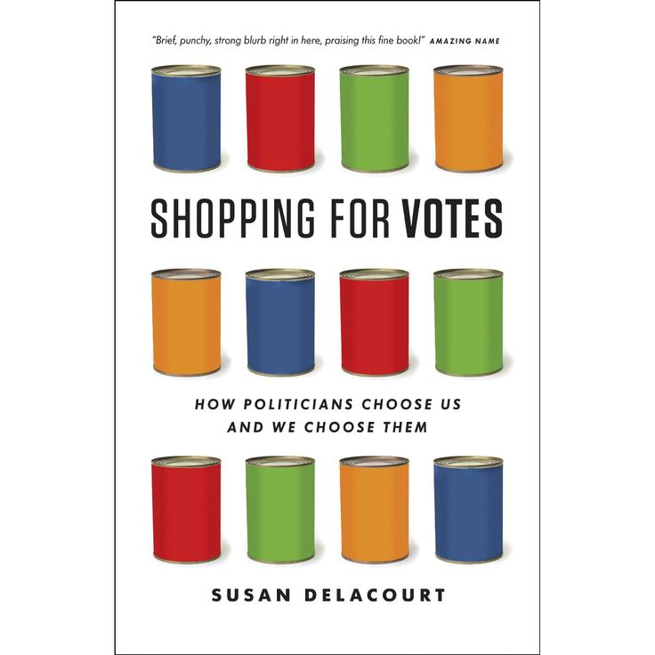 Shopping for Votes: How Politicians Choose Us and We Choose Them | #Cdnpoli #politics