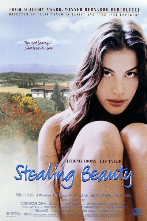 Stealing Beauty....very romantic movie, maybe even a little bit too romantic?
