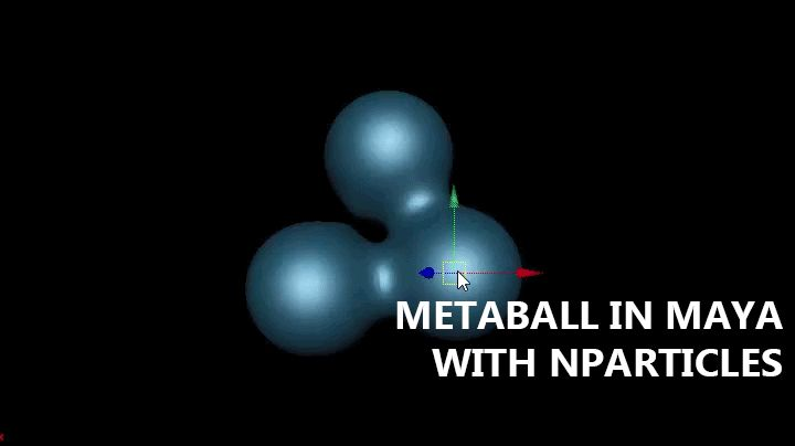 METABALL IN MAYA WITH NPARTICLES