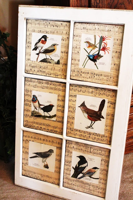 Upcycled window, pictures of birds show through panes, backed with sheet music - love the look (except the bird pics have too white a background ... would prefer silhouettes, cleaner - posted by Common  maybe even family photos )  Not a fan of the birds.. but cute idea