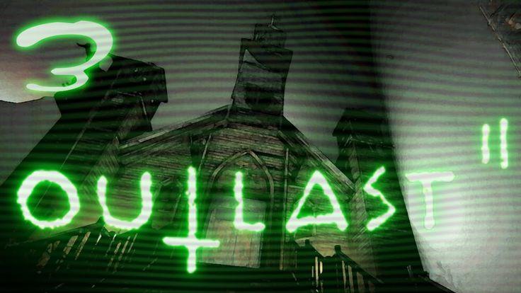 Outlast 2 Gameplay |3| POR VOS DOBLAN LAS CAMPANAS