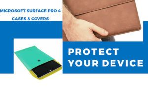 9 Best Cases & Covers for Microsoft Surface Pro 4