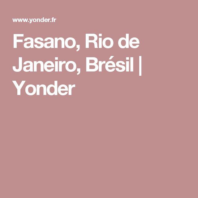 Fasano, Rio de Janeiro, Brésil   Yonder
