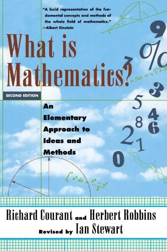 What Is Mathematics?: An Elementary Approach to Ideas and Methods (Oxford Paperbacks)