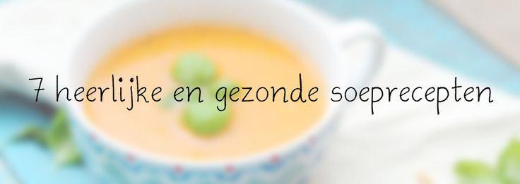 7x Soep recept – Gezonde soep recepten
