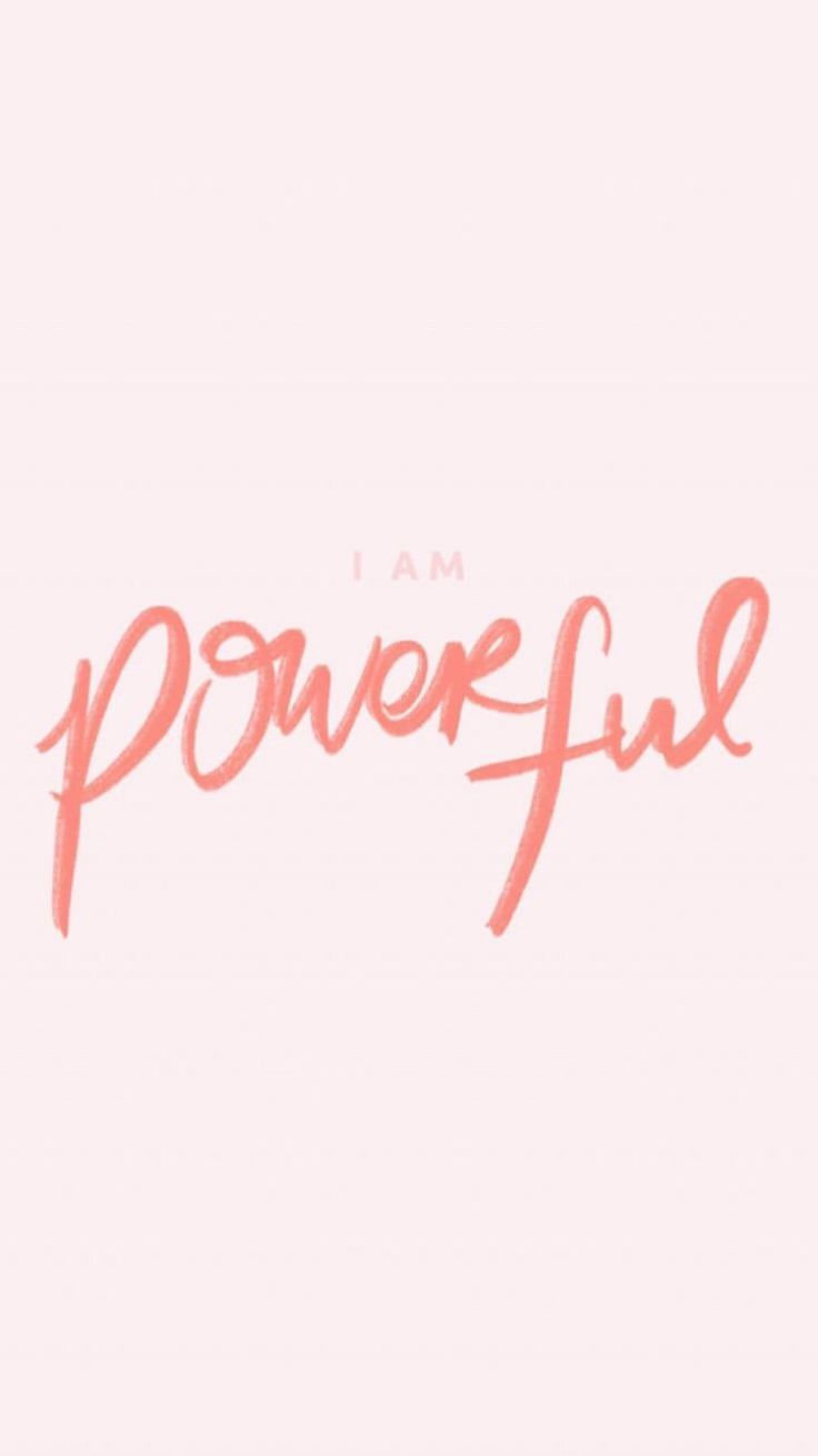 I Am Powerful ~ Wallpaper