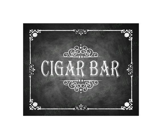 Cigar Bar Chalkboard Wedding Sign - Perfect for your Dessert Bar - DIY Download and Print - Printable File on Etsy, $3.00