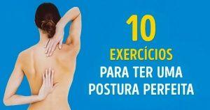 10exercícios para ter uma postura perfeita