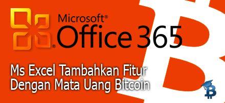 Microsoft Office 365 Bakal Support Mata Uang Bitcoin