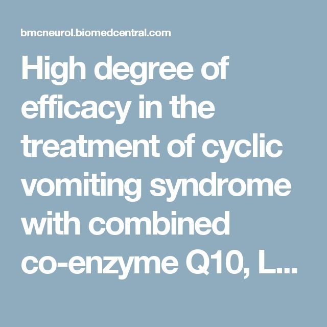 High degree of efficacy in the treatment of cyclic vomiting syndrome with combined co-enzyme Q10, L-carnitine and amitriptyline, a case series | BMC Neurology | Full Text