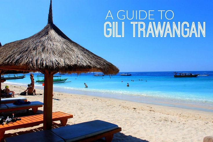 There's a little place called Gili Trawangan   http://adventurousmiriam.com/theres-little-place-called-gili-trawangan/