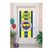 Fenerbahçe Kapı Banner Parti Burada Afiş