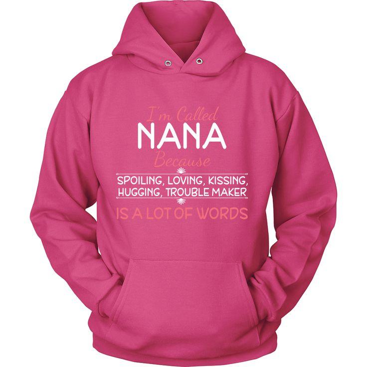 I'm Called Nana Hoodie