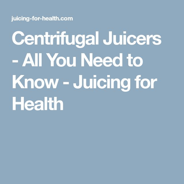 Centrifugal Juicers - All You Need to Know - Juicing for Health http://juicerblendercenter.com/category/juicer-reviews/